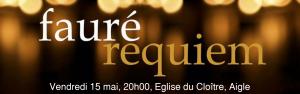 ANNULE : Concert anniversaire 30+, Requiem de Fauré, Stabat Mater de Rheinberger